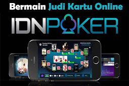 Idn Poker - Cara Menang Bermain Poker Online