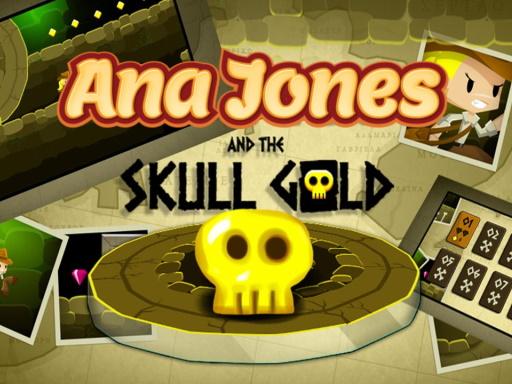Ana Jones and the Skull Gold