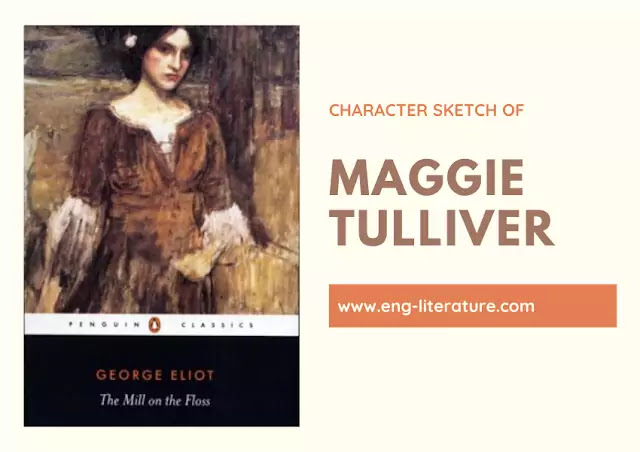 Character Sketch of Maggie Tulliver