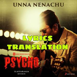 Unna Nenachu Lyrics in English   With Translation   – SID SRIRAM   PSYCHO