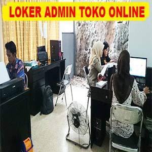 Lowongan Kerja Sebagai Admin Toko Online di Makassar