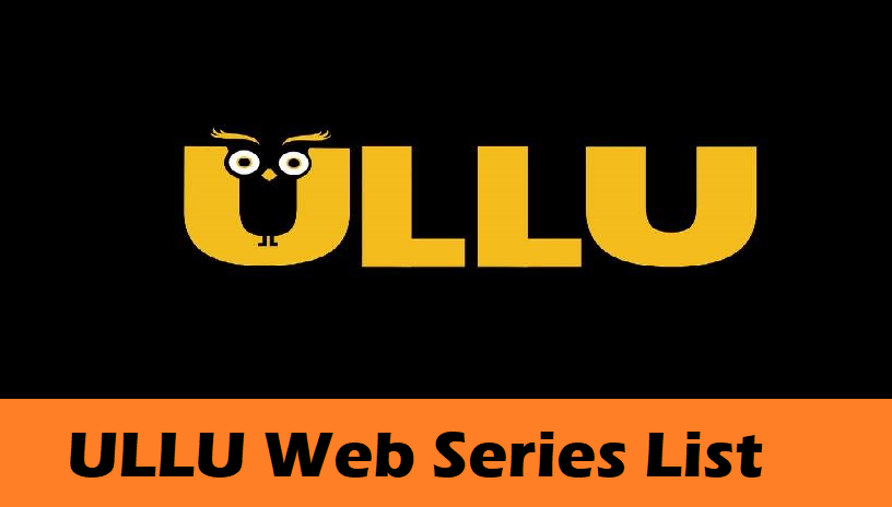 How to Ullu Hot Web Series Watch Online For Free 2021