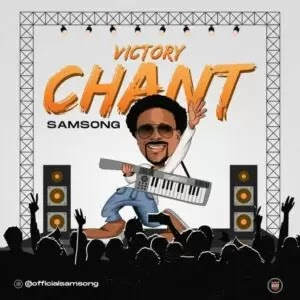 Download Gospel music: Victory Chant by Samsong