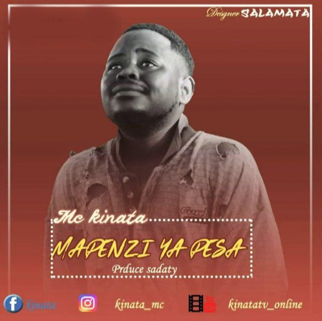 AUDIO | KINATA MC - MAPENZI PESA | DOWNLOAD NOW