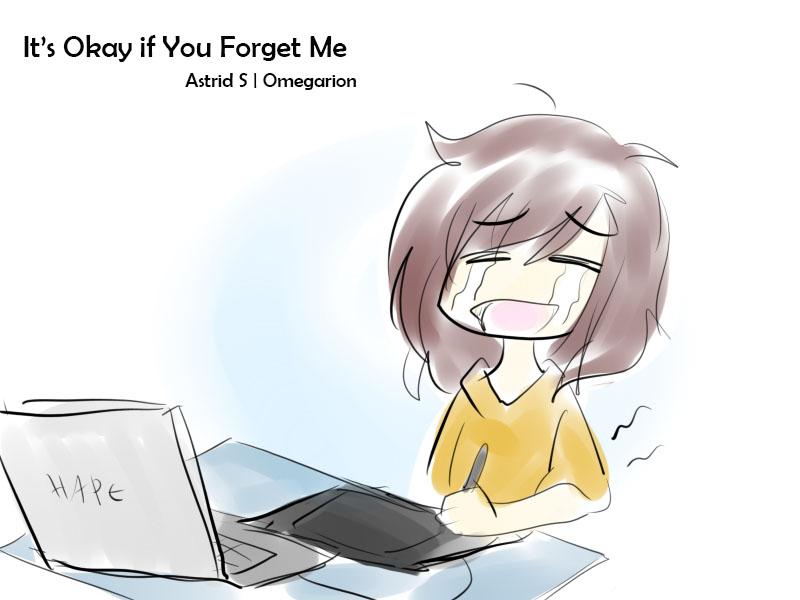 It's Okay if You Forget Me