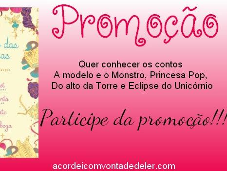 RESULTADO DA PROMOÇÃO - O Livro das Princesas - Parceria Galera da Record