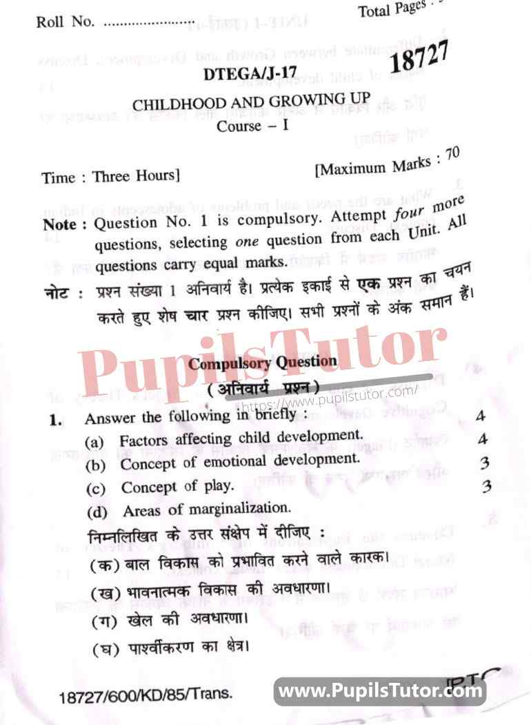 KUK (Kurukshetra University, Haryana) Childhood And Growing Up Question Paper 2017 For B.Ed 1st And 2nd Year And All The 4 Semesters In English And Hindi Medium Free Download PDF - Page 1 - Pupils Tutor