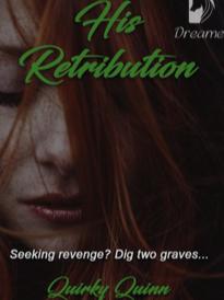 Novel His Retribution Full Episode