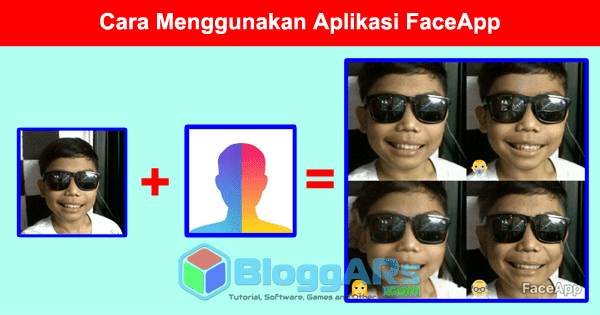 FaceApp: Cara Menggunakan Aplikasi Supaya Wajah Menjadi Unik
