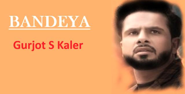 बंदेया | Bandeya Lyrics – Gurjpt s kaler.