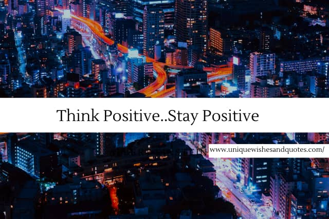 Best Positive Life Quotes, Best Positive Life Quotes and motivational sayings