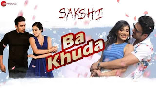 बा खुदा Ba Khuda Lyrics In Hindi - Sakshi