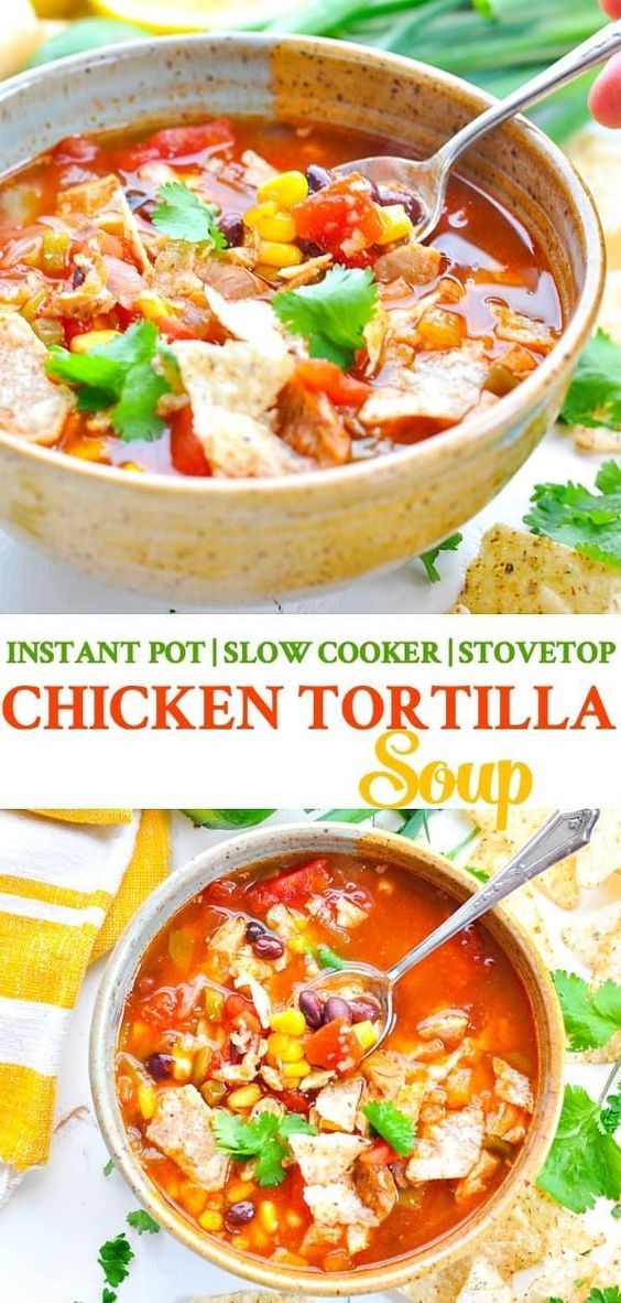 Chicken Tortilla Soup (Instant Pot, Slow Cooker or ...