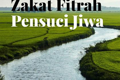 Zakat Fitrah Pensuci Jiwa
