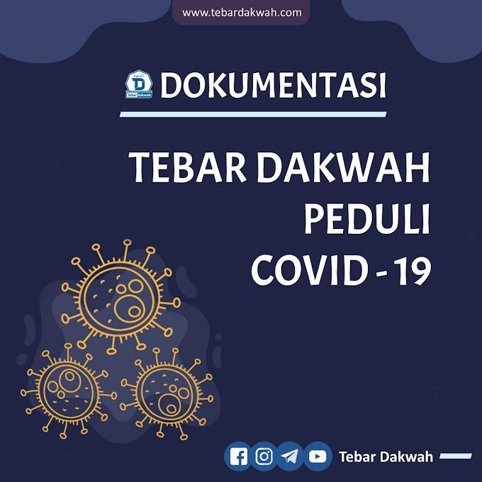 TEBAR DAKWAH PEDULI COVID -19 TAHAP 2