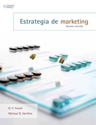 Estrategia de marketing ( Quinta Edición) - O. C. Ferrell
