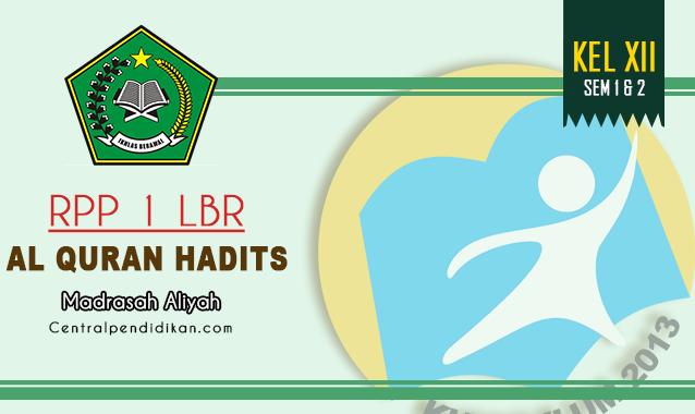 RPP 1 Lembar Al Quran Hadits Kelas 12 MA