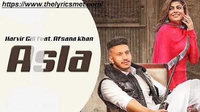 Asla Song Lyrics | Harvir Gill feat. Afsana Khan | Mahi Sharma | Latest Punjabi Songs 2020