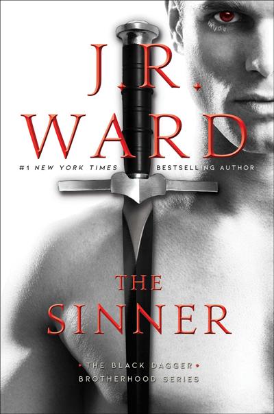 Book Review: The Sinner (Black Dagger Brotherhood #18) by J. R. Ward