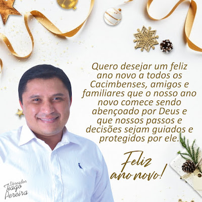Mensagem de ano novo do vereador de Cacimba de Dentro Tiago Pereira