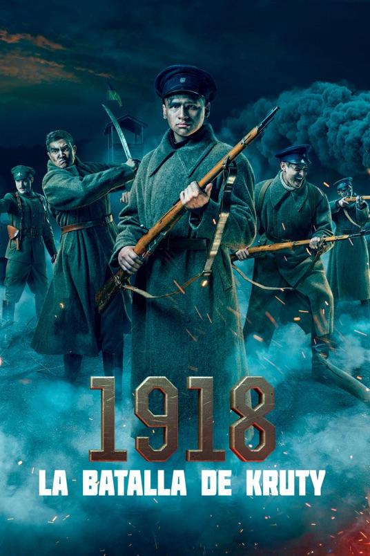 1918 – La Batalla de Kruty (2019) WEB-DL 1080p Latino