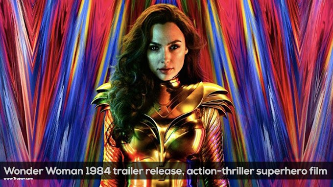 Wonder Woman 1984 trailer release, superhero film