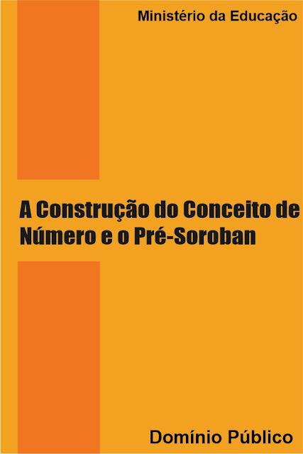A Construção do Conceito de Número e o Pré-Soroban