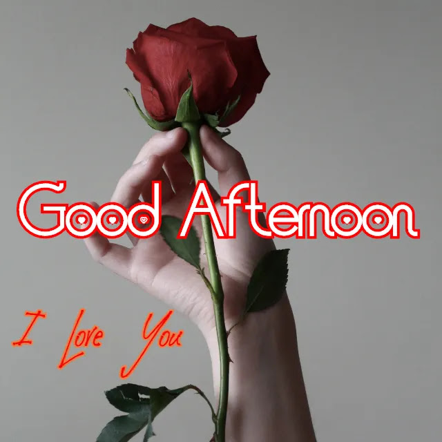 Good Afternoon Love