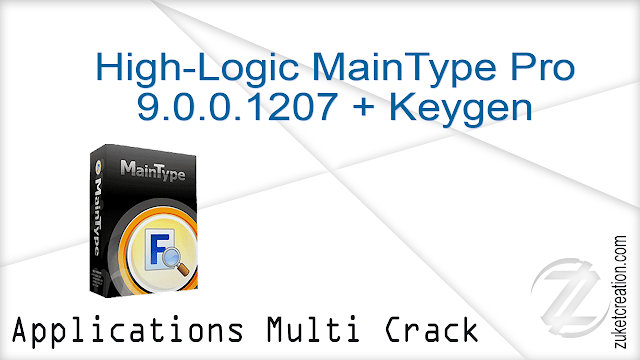 High-Logic MainType Pro 9.0.0.1207 + Keygen