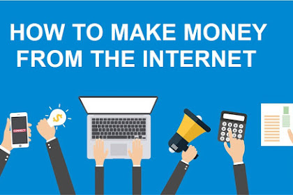 5 Ways To Earn Money From The Internet