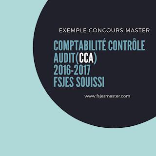 Exemple Concours Master Comptabilité Contrôle Audit (CCA) 2016-2017 - Fsjes Souissi