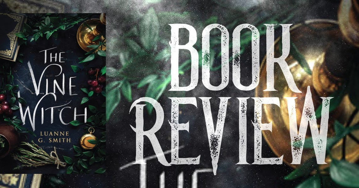 The Vine Witch by Luanne G. Smith (reviewed by Łukasz Przywóski)