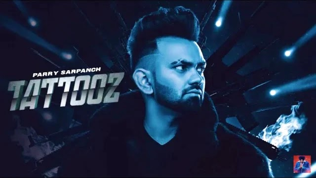 Tattooz Lyrics - Parry Sarpanch