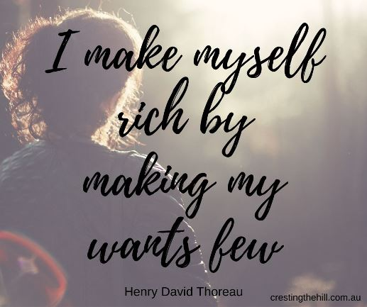 I make myself rich by making my wants few - Henry David Thoreau #lifequotes