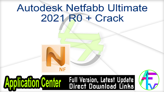 Autodesk Netfabb Ultimate 2021 R0 + Crack