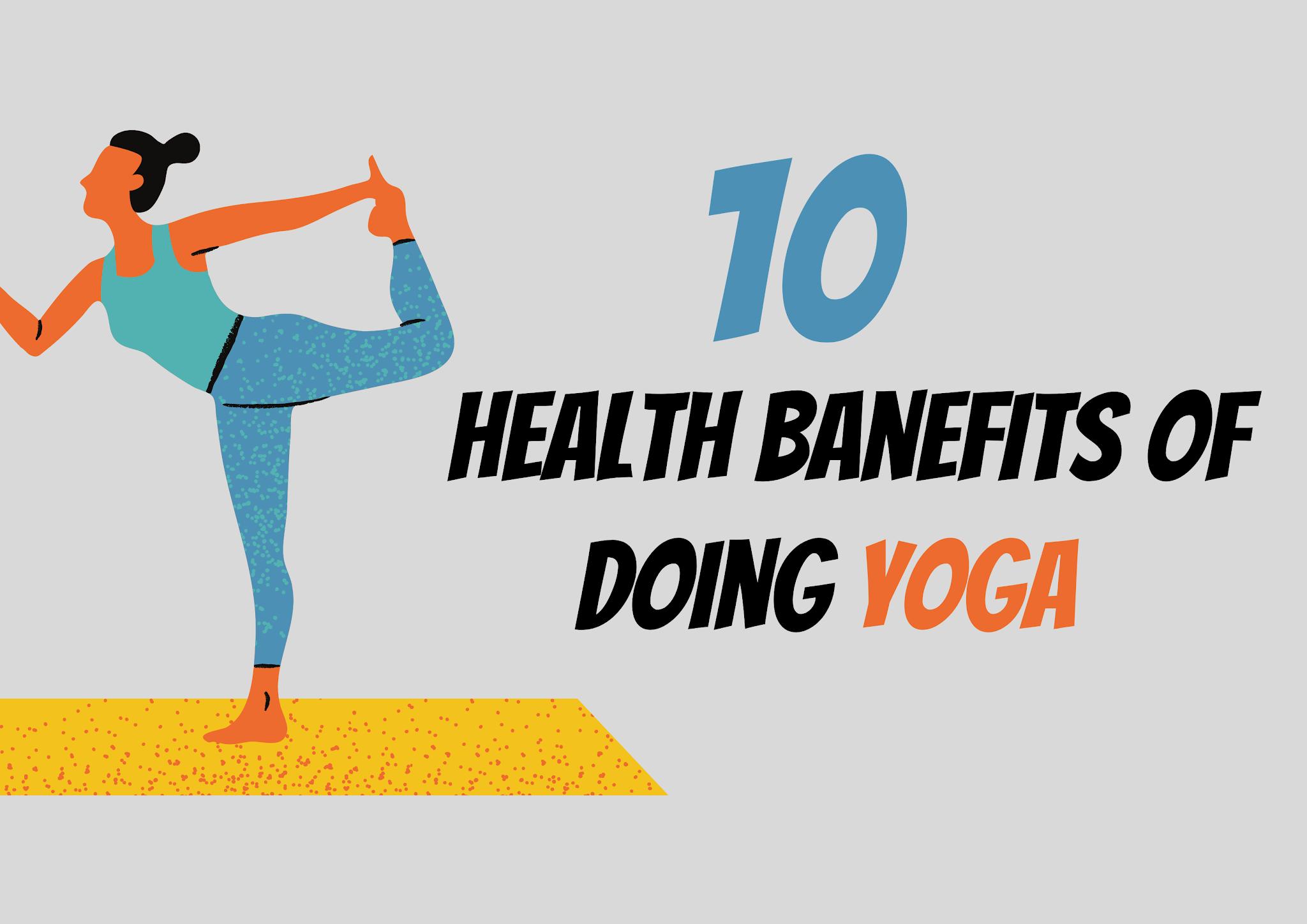 Top 10 Health Benefits of Doing Yoga
