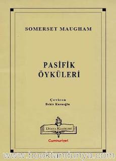Somerset Maugham - Pasifik Öyküleri