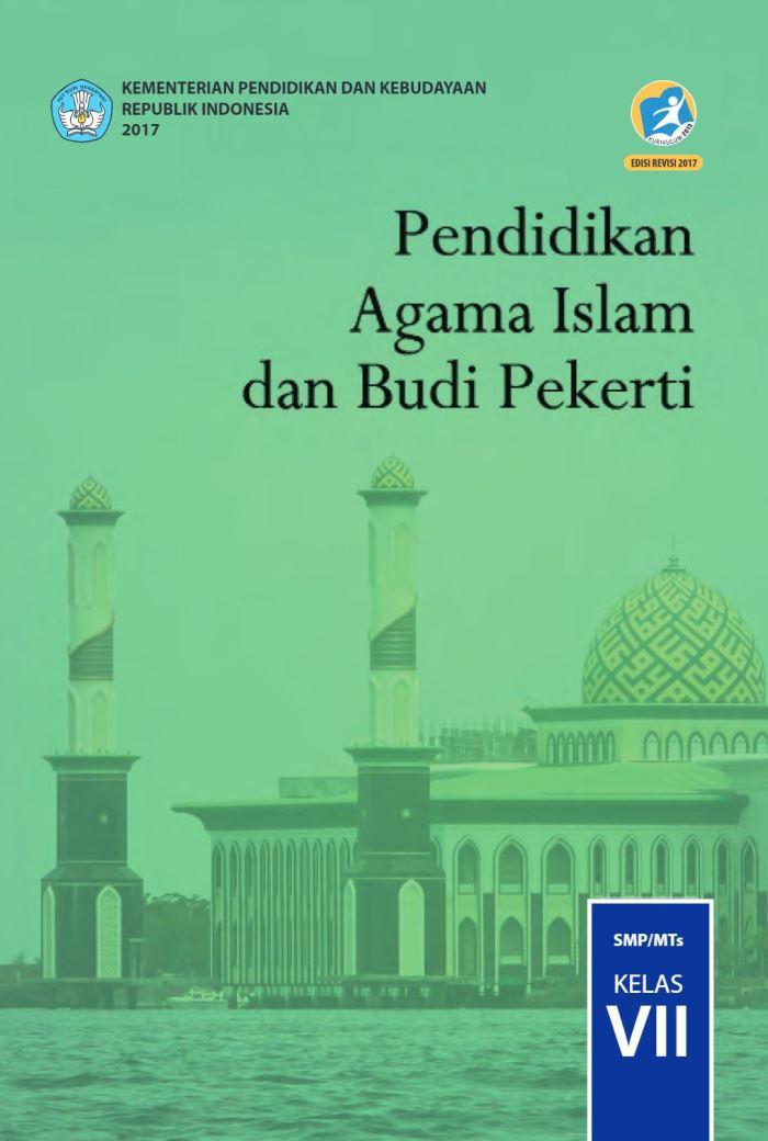 Buku Siswa SMP Kelas 7 Pendidikan Agama Islam dan Budi Pekerti