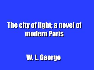 The city of light; a novel of modern Paris