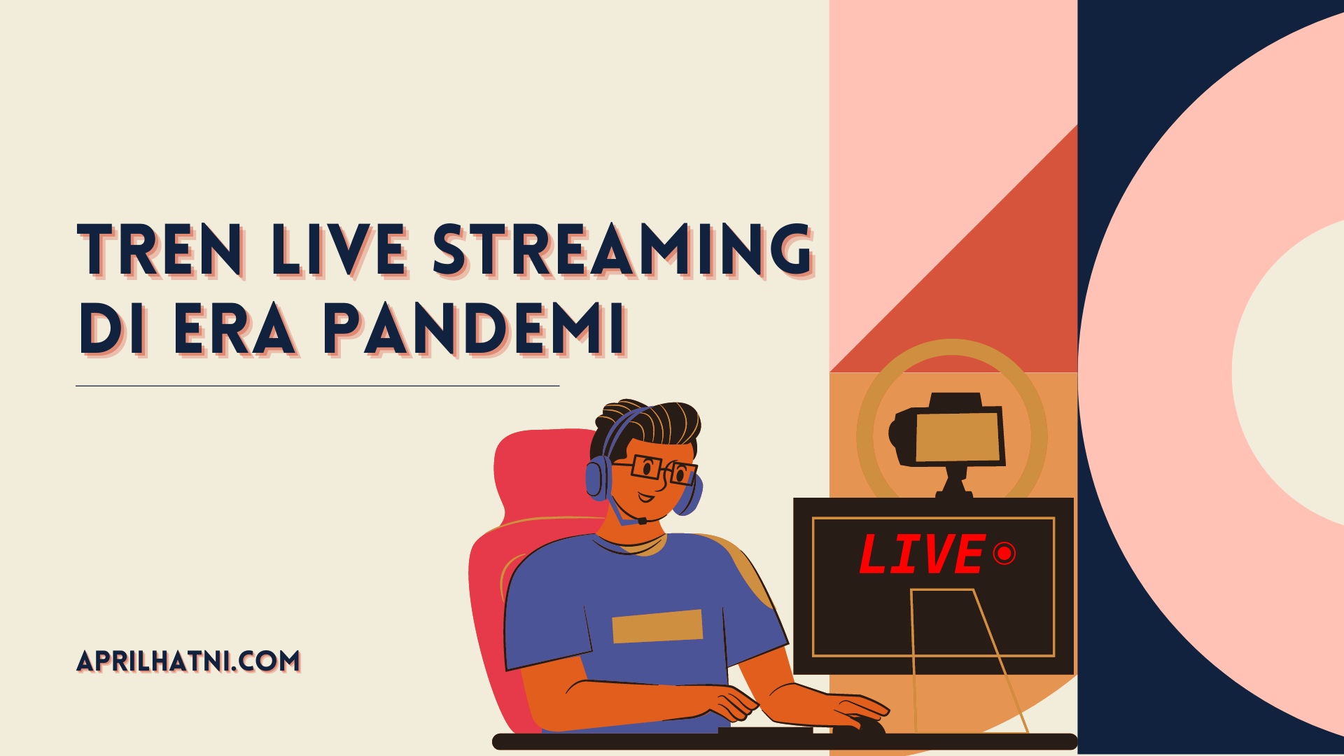 tren live streaming era pandemi