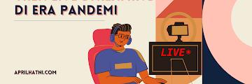 Tren Live Streaming di Era Pandemi