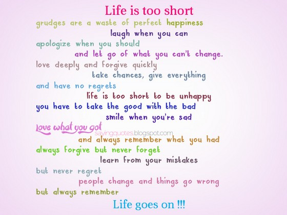 Life Is Too Short To Hold Grudges Quotes