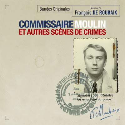 François de Roubaix – Commissaire Moulin et autres scènes de crimes