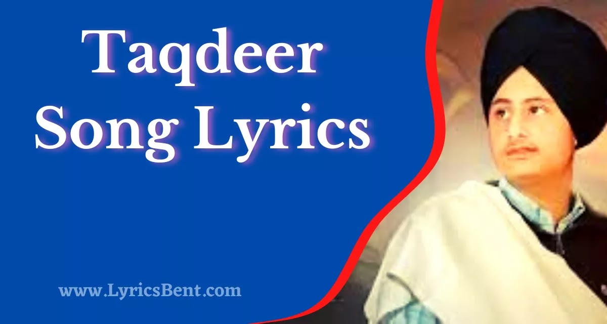 Taqdeer Song Lyrics