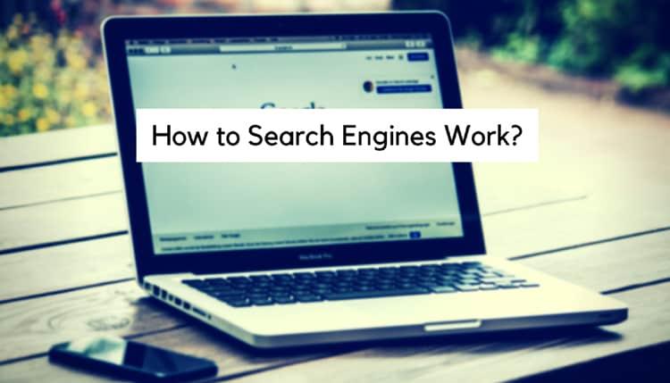Search Engine कैसे work करता है?
