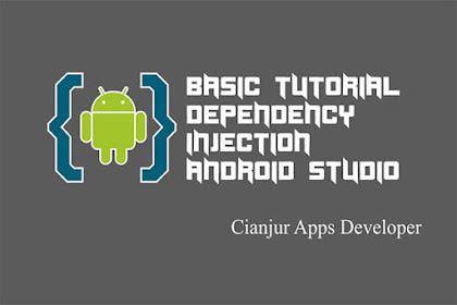 Cara Menggunakan @Scope pada Dagger 2 di Android Studio