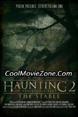A Haunting on Hamilton Street 2: The Stable (2011)