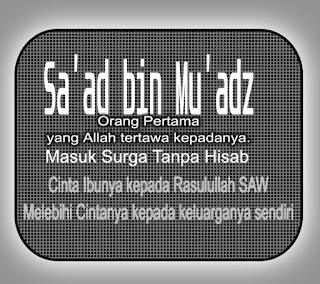Cinta Ummu Sa'ad bin Mu'adz kepada Rasulullah melebihi Kepada Keluarganya