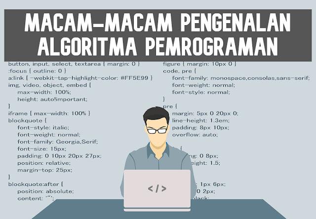 Macam-Macam Pengenalan Algoritma Pemrograman