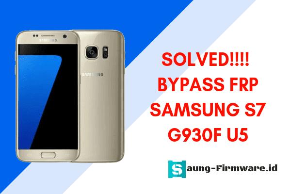 FRP Samsung S7 SM-G930F Binary U5 Android 8.0
